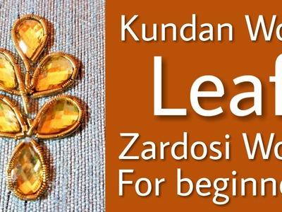 Gulzar Stitch: Kundan Work Leaf   Zardosi Work for Beginners   Hand Embroidery