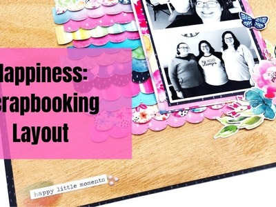 Happiness: Scrapbooking Layout