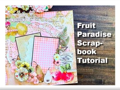 Prima Marketing Fruit Paradise Scrapbook Layout Tutorial