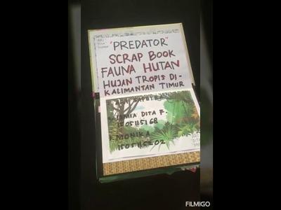 Scrapbook Fauna Hutan Hujan Tropis Kalimantan Timur ( Kelompok Predator )