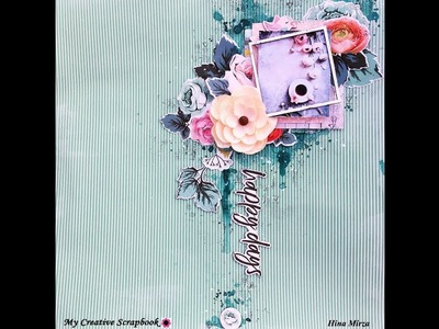 "Scrapbook Layout ""Happy days"" for My Creative Scrapbook"