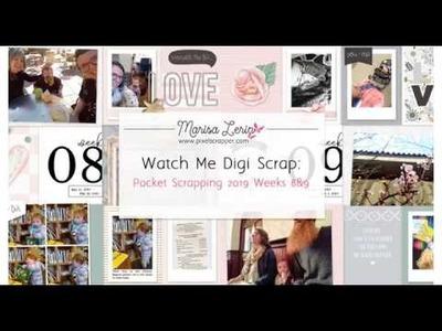 Watch Me Digital Scrapbook: Weeks 8 & 9 2019, Pocket Spread Photoshop Process Video