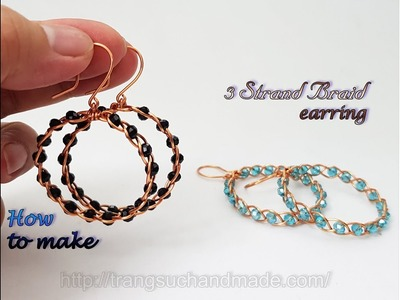 3 Strand Braid earring from copper wire and small crystal - How to make handmade jewelry 487