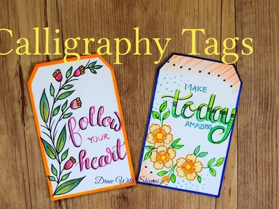 Calligraphy Tags. Brush Pen Calligraphy