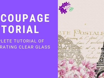 Decoupage Tutorial | Glass Vase decoration