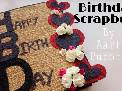DIY Birthday scrapbook ||Happy Birthday Scrapbook || Birthday special Scrapbook