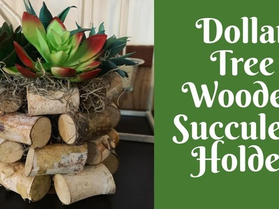 Everyday Crafting: Dollar Tree Wooden Succulent Holder