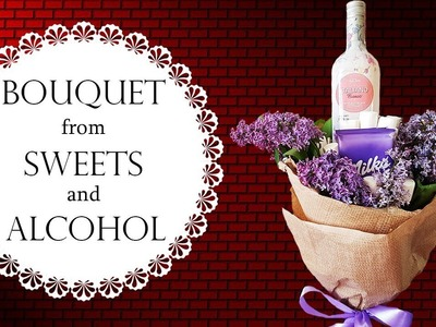 Exquisite Bouquet from Sweets and Alcohol   Букет из Сирени с Маршмеллоу