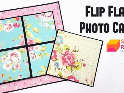 Flip Flap Photo Card Tutorial by Srushti Patil