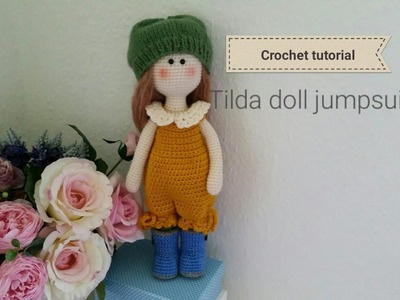 How to crochet tilda doll jumpsuits. doll clothes