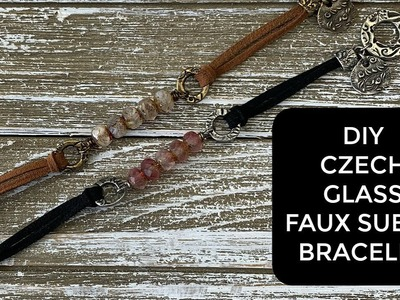 How To Make a Beautiful and Easy Faux Suede and Czech Glass Bracelet