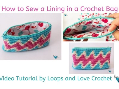 How to Sew a Lining into a Crochet Bag