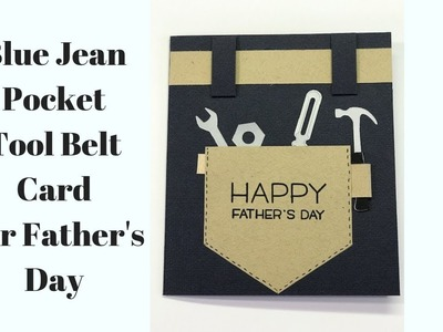 Blue Jean Tool Belt Father's Day Card