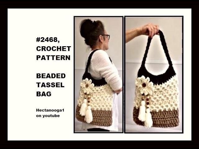 HOW TO CROCHET A BEADED TASSEL BAG, crochet purse, shoulder bag, cross body bag, Video#1702
