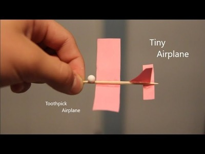 How to Make A Toothpick Airplane (that flies)
