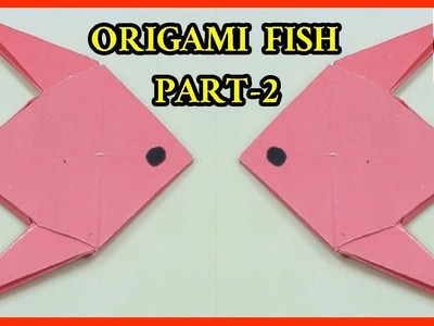 HOW TO MAKE AN ORIGAMI FISH|PAPER CRAFTS FOR KIDS|CREATING PAPER FISH PART-2