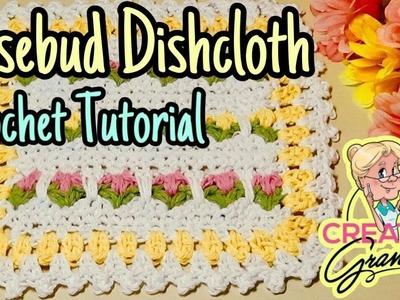 Rosebud Dishcloth - Crochet Tutorial