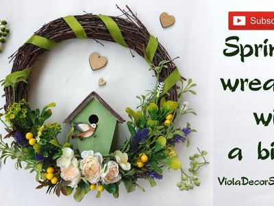 Spring wreath with a house for the bird – DIY Spring wreath. Spring wreath. Spring door wreath
