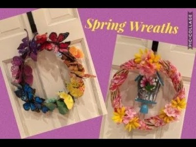Two Spring DIY Wreaths (Butterfly wreath and Birdhouse Wreath)
