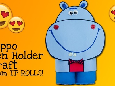 DIY Hippo Pen Holder from Toilet Paper Rolls | Useful Craft Ideas for Kids