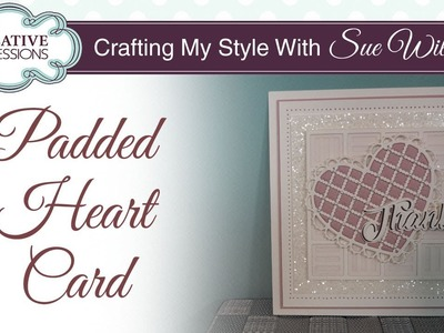 How to use a Craft Die to emboss I Crafting My Style with Sue Wilson