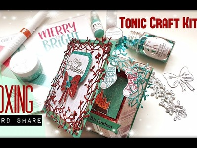 Tonic Craft Kit 23 - Merry & Bright - Unboxing & Card Share