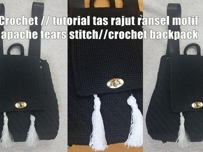 #crocet Crochet. tutorial tas rajut ransel motif apache tears stitch.crochet backpack PART1