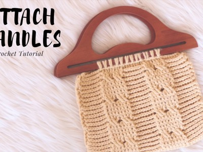 How To Attach Wooden Handles To Crochet Purse - Tutorial
