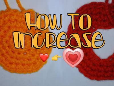 How to Increase - Crochet Lesson 10