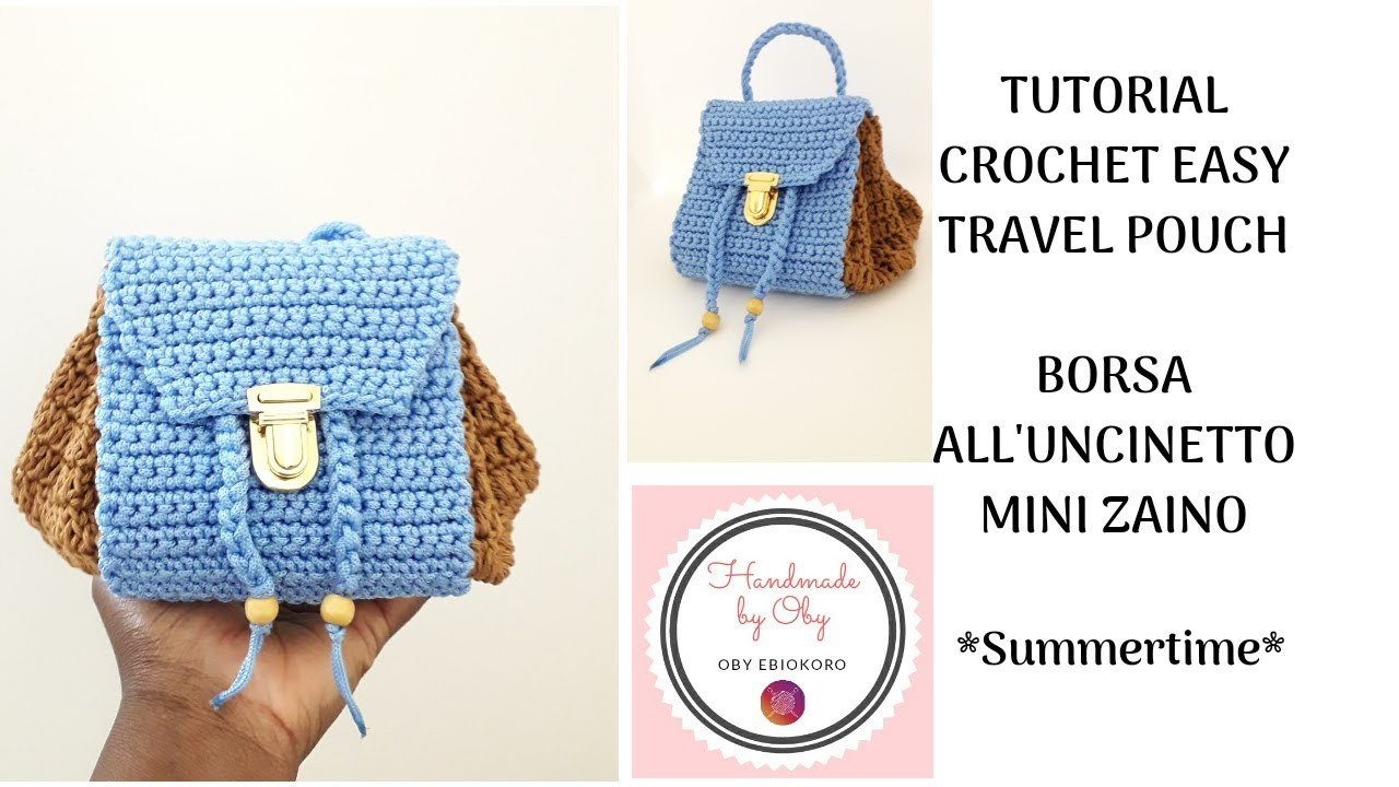 TUTORIAL MINI ZAINO - CROCHET EASY BACKPACK  POUCH