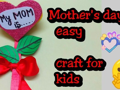 Mother's day craft idea for kids | easy craft for kids | easy mother's day card idea | easy tutorial