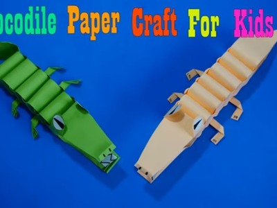 Crocodile  Paper Craft For Kids || How to make an Crocodile  Paper Craft For Kids