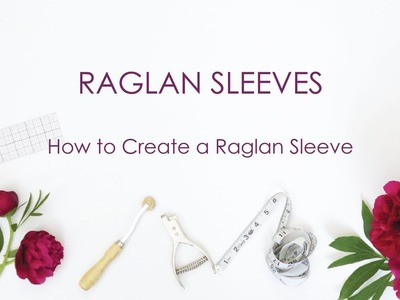 How to Create a Raglan Sleeve