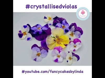 How to Crystallise Crystallize Edible Viola Spring Flowers Step by Step Tutorial