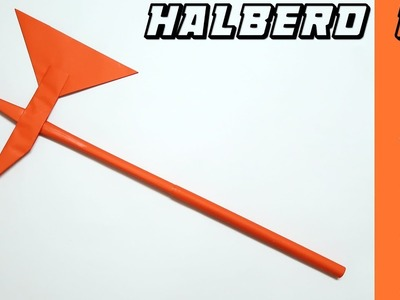 How to make a Paper Halberd Weapon ?