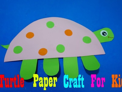 How to make an Turtle  Paper Craft For Kids