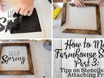 How To Make Farmhouse Signs Part 3: Using Transfer Tape and Tips for Stenciling