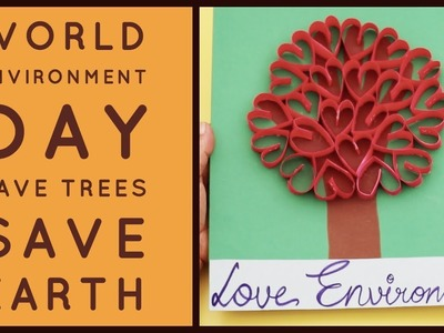 How to make heart Tree | Kids Papercrafts Circle ideas | Easy crafts making I Environment Day 2019