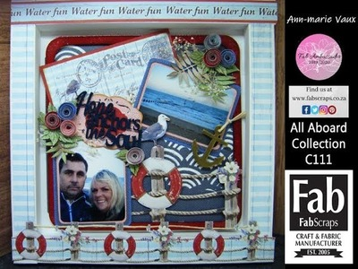 6. Scrapbooking Tutorial: FabScraps All Aboard Scrapbook Page Shadow Box Frame