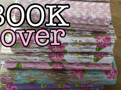 BOOK COVER. HOW TO COVER BOOKS. COVERING BOOKS FOR DECOR.DIY
