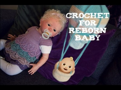 Crochet Clothes and Toys for Baby! Reborn Doll Livias new dress! + hot air balloon