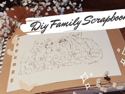 DIY Family Scrapbook - Tự làm quà tặng Ba Mẹ