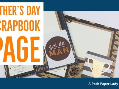 FATHER'S DAY SCRAPBOOK PAGE FOR THE DESKTOP TUTORIAL