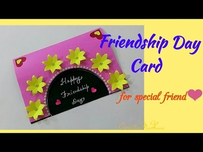 Friendship Day Card.How to make special card for best friend.Friendship Special Card.CreativeMadhavi