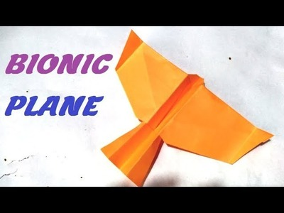 How to make a paper airplane that fly high || how to make bionic paper plane that fly like birds