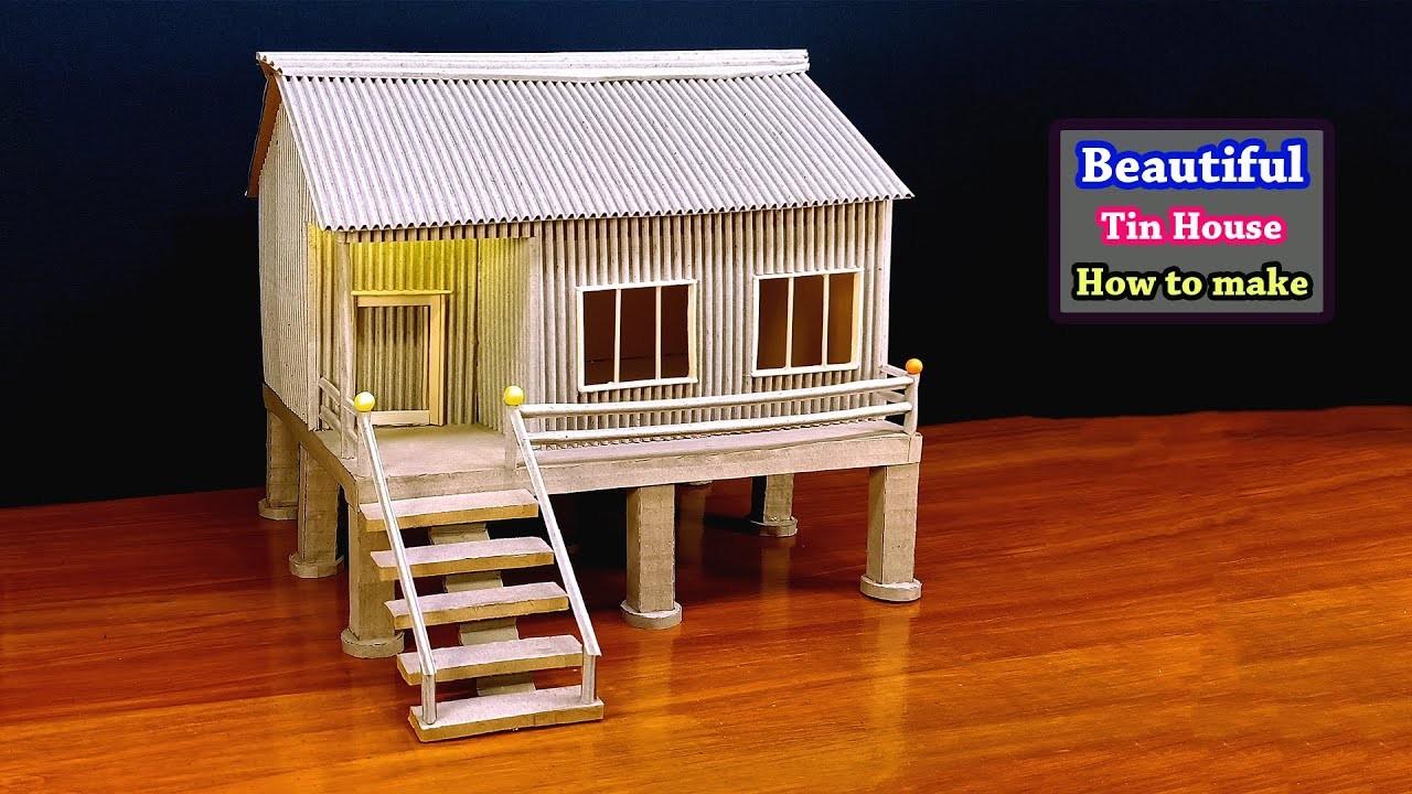 How To Make Beautiful Tin House Form Cardboard School