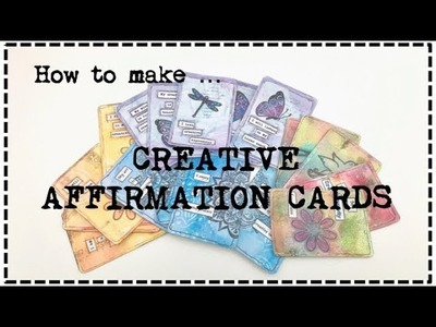How to make .  Creative Affirmation Cards