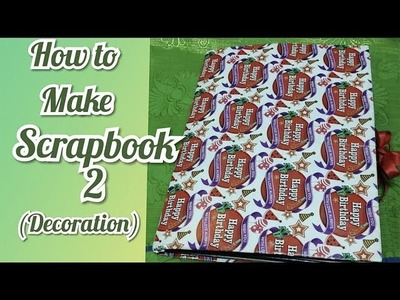 How to make Scrapbook 2 (Decoration) || Desi Aparna Creation
