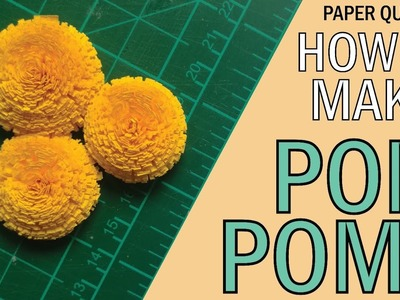 Paper Quilling: How To Make Quilling Pompoms