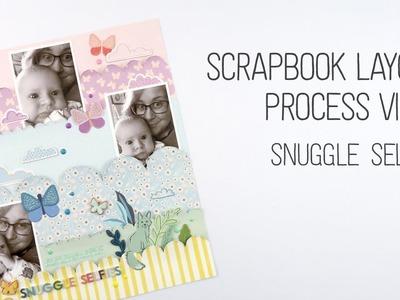 Scrapbook Layout Process. Snuggle Selfies. Pink Paislee Design Team